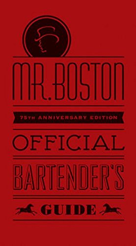 Mr. Boston Official Bartenders Guide: Boston