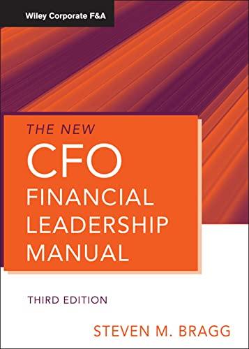 The New CFO Financial Leadership Manual, 3rd Edition Format: Hardcover: Steven M. Bragg ( )