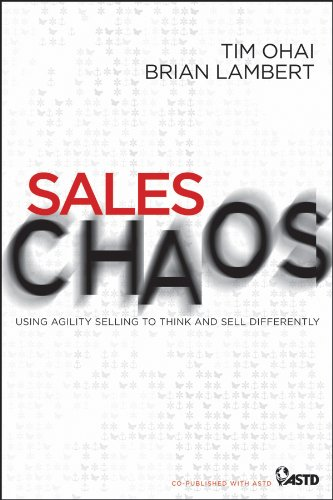 9780470886014: Sales Chaos: Using Agility Selling to Think and Sell Differently