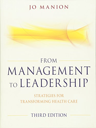 9780470886298: From Management to Leadership: Strategies for Transforming Health