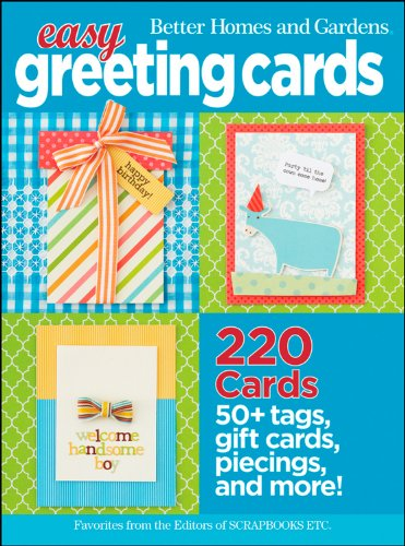 Betty Homes and Gardens Easy Greeting Cards: Better Homes and