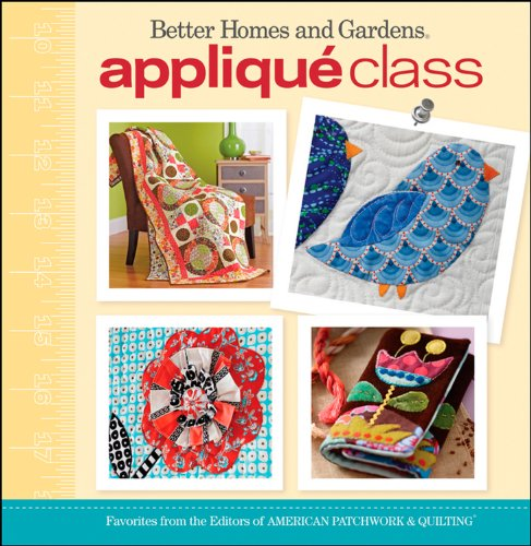 9780470887196: Applique Class (Better Homes and Gardens Cooking)