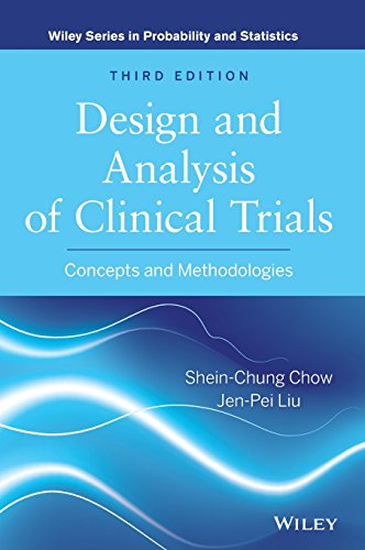 9780470887653: Design and Analysis of Clinical Trials: Concepts and Methodologies (Wiley Series in Probability and Statistics)