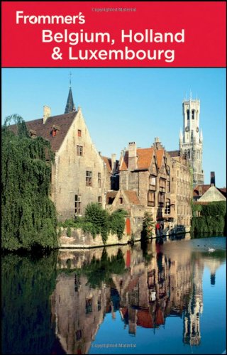 Frommer's Belgium, Holland and Luxembourg (Frommer's Complete: George McDonald