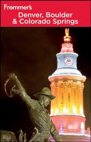 9780470887677: Frommer's Denver, Boulder & Colorado Springs (Frommer's Complete Guides)