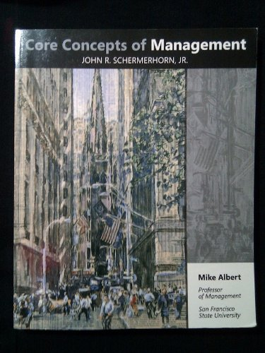 9780470887738: Core Concepts of Management (Custom Edition for San Francisco State University)