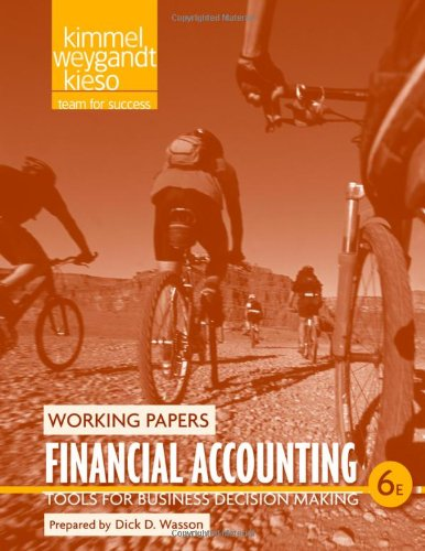 Financial Accounting, Working Papers: Tools for Business: Paul D. Kimmel,