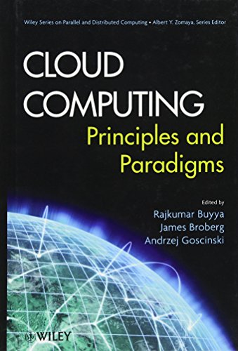 9780470887998: Cloud Computing: Principles and Paradigms (Wiley Series on Parallel and Distributed Computing)