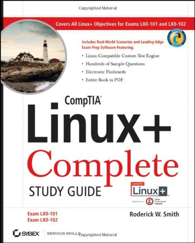 9780470888452: CompTIA Linux+ Complete Study Guide Authorized Courseware: Exams LX0-101 and LX0-102