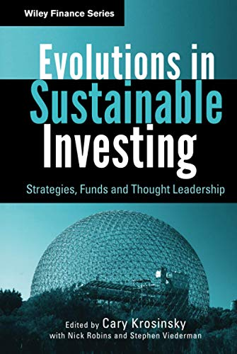 9780470888490: Evolutions in Sustainable Investing: Strategies, Funds and Thought Leadership