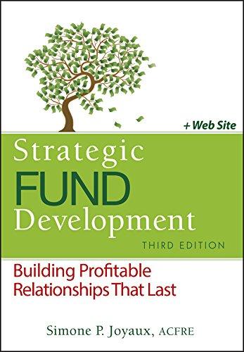 9780470888513: Strategic Fund Development, + WebSite: Building Profitable Relationships That Last