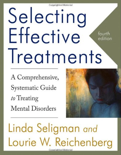 9780470889008: Selecting Effective Treatments: A Comprehensive, Systematic Guide to Treating Mental Disorders