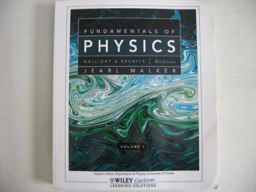9780470889299: Fundamentals of Physics Volume 1 - 9th Edition (Custom Edition Department of Physics University of Florida