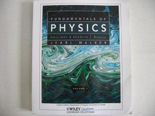9780470889299: Fundamentals of Physics Volume 1 - 9th Edition (Custom Edition Department of Physics University of Florida