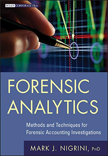 9780470890462: Forensic Analytics: Methods and Techniques for Forensic Accounting Investigations