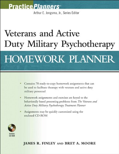 The Veterans and Active Duty Military Psychotherapy Homework Planner: James R. Finley, Bret A. ...