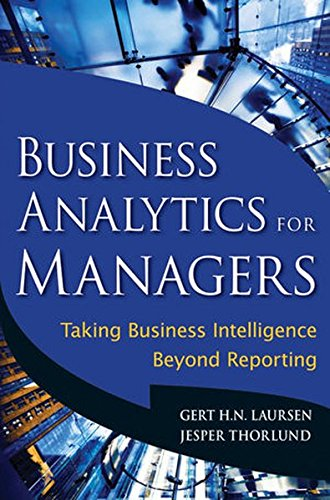 9780470890615: Business Analytics for Managers: Taking Business Intelligence Beyond Reporting