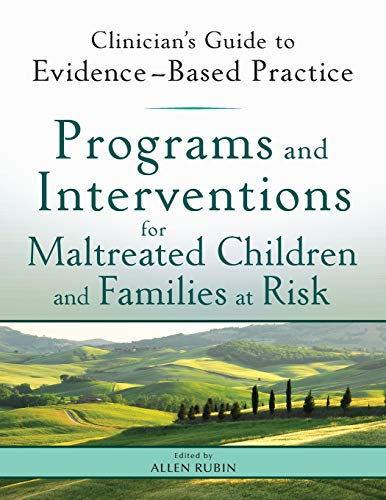 9780470890639: Programs and Interventions for Maltreated Children and Families at Risk: Clinician's Guide to Evidence-Based Practice