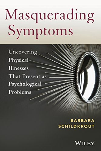 9780470890653: Masquerading Symptoms: Uncovering Physical Illnesses That Present as Psychological Problems