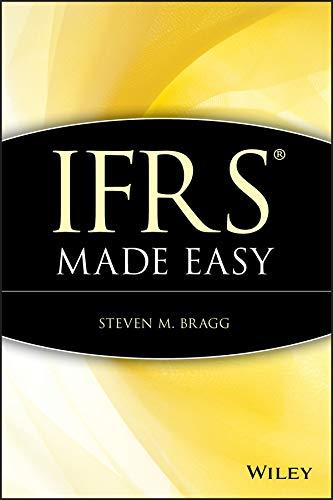 IFRS Made Easy: Steven M. Bragg