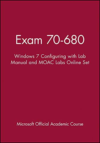 9780470891230: Exam 70-680: Windows 7 Configuring with Lab Manual and MOAC Labs Online Set