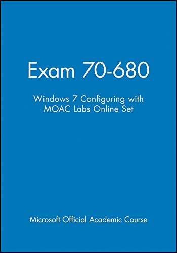 9780470891247: Exam 70-680: Windows 7 Configuring with MOAC Labs Online Set