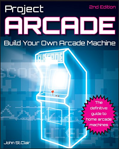 9780470891537: Project Arcade: Build Your Own Arcade Machine.