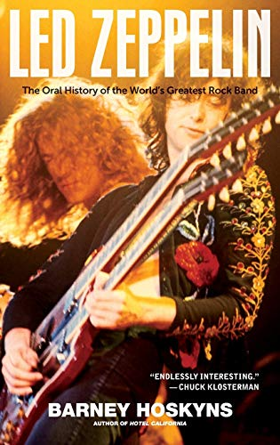 9780470894323: Led Zeppelin: The Oral History of the World's Greatest Rock Band