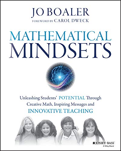 9780470894521: Mathematical Mindsets: Unleashing Students' Potential through Creative Math, Inspiring Messages and Innovative Teaching