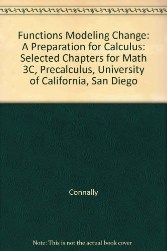 9780470894590: (WCS)Functions Modeling Change: A Preparation for Calculus, 3rd Edition for University of California, San Diego
