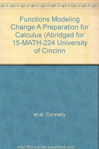 9780470895153: Functions Modeling Change A Preparation for Calculus (Abridged for 15-MATH-224 University of Cincinn