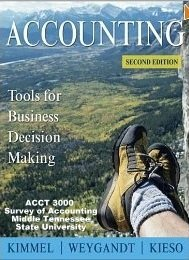 Accounting - Tools for Business Decision Making: Kimmel, Weygandt, Kieso