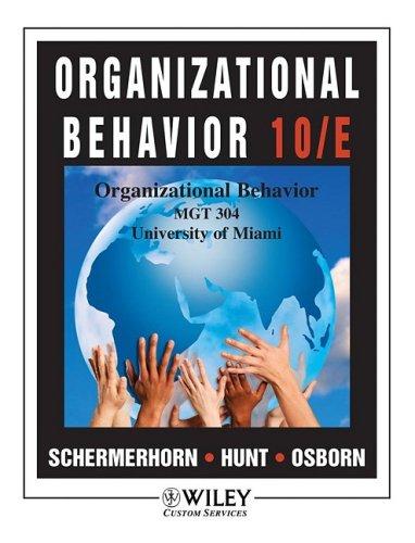9780470899458: Organizational Behavior 10/E (MGT 304 Univ. of Miami)