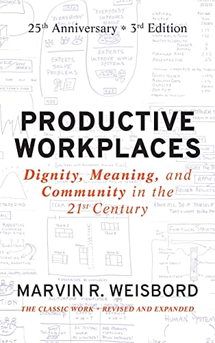 9780470900178: Productive Workplaces: Dignity, Meaning, and Community in the 21st Century: 25th Anniversary Edition
