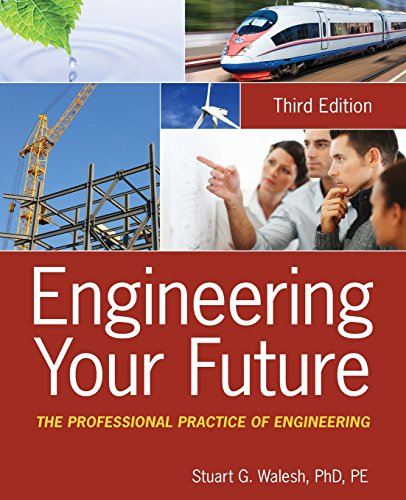 9780470900444: Engineering Your Future: The Professional Practice of Engineering, 3rd Edition