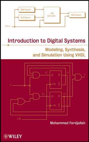 9780470900550: Introduction to Digital Systems: Modeling, Synthesis, and Simulation Using VHDL