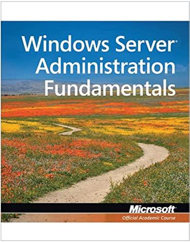 9780470901823: Windows Server Administration Fundamentals, Exam 98-365 (Microsoft Official Academic Course)