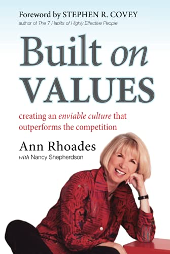 9780470901922: Built on Values: Creating an Enviable Culture That Outperforms the Competition