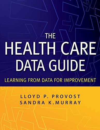 9780470902585: The Health Care Data Guide: Learning from Data for Improvement