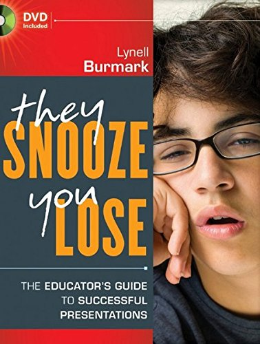 9780470902905: They Snooze, You Lose: The Educator's Guide to Successful Presentations