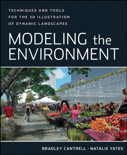 9780470902943: Modeling the Environment: Techniques and Tools for the 3D Illustration of Dynamic Landscapes