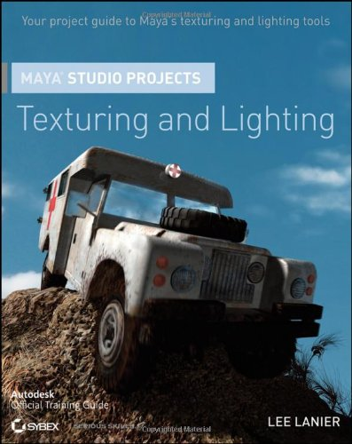 9780470903278: Maya Studio Projects: Texturing and Lighting