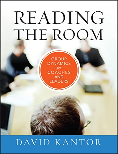 9780470903438: Reading the Room: Group Dynamics for Coaches and Leaders