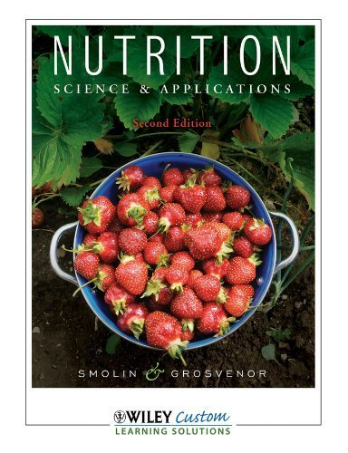 9780470903919: Nutrition: Science and Applications, 2nd Edition by Smolin & Grosvenor (2011-05-03)