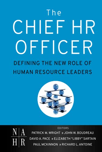 9780470905340: The Chief HR Officer: Defining the New Role of Human Resource Leaders
