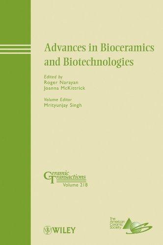 Advances In Bioceramics And Biotechnologies (Ceramic Transactions Series)