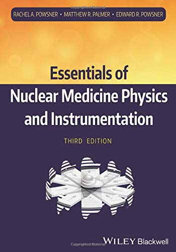 9780470905500: Essentials of Nuclear Medicine Physics and Instrumentation