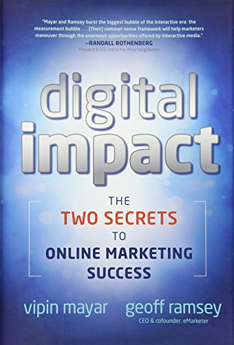 9780470905722: Digital Impact: The Two Secrets to Online Marketing Success