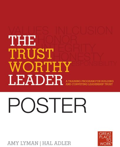 9780470905838: The Trustworthy Leader: A Training Program for Building and Conveying Leadership Trust Poster