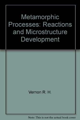 9780470906552: Metamorphic processes: Reactions and microstructure development